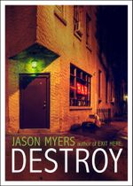 Destroy - Jason Myers