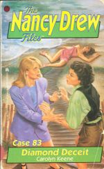 Diamond Deceit : Nancy Drew Files - Carolyn Keene