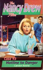 Hotline to Danger : Nancy Drew Files - Carolyn Keene