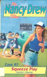 Squeeze Play - Carolyn Keene
