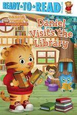 Daniel Visits the Library : Daniel Tiger's Neighborhood - Jason Fruchter
