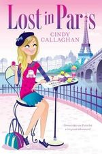 Lost in Paris - Cindy Callaghan