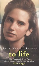 To Life - Ruth Minsky Sender