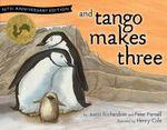 And Tango Makes Three - Justin Richardson