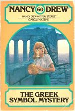 The Greek Symbol Mystery : Nancy Drew - Carolyn Keene