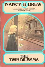 The Twin Dilemma : Nancy Drew - Carolyn Keene