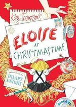 Eloise at Christmastime : Book & CD - Kay Thompson