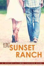 Sunset Ranch : Flirt - A Destiny