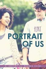 Portrait of Us : Flirt - A Destiny