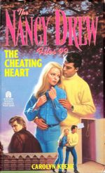 The Cheating Heart : Nancy Drew Files - Carolyn Keene