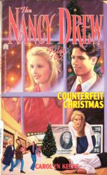 Counterfeit Christmas : Nancy Drew Files - Carolyn Keene