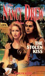 The Stolen Kiss : Nancy Drew Files - Carolyn Keene