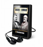 Crucible of Command : Ulysses S. Grant and Robert E. Leethe War They Fought, the Peace They Forged - William C. Davis