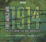 First World War: 1914 : Voices from the BBC Archive - Mark Jones