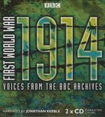 First World War: 1914 : Voices from the BBC Archives - Mark Jones