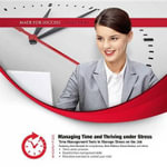 Managing Time and Thriving Under Stress - Made for Success