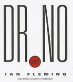 Dr. No - Professor of Organic Chemistry Ian Fleming