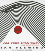 For Your Eyes Only : And Other Stories - Professor of Organic Chemistry Ian Fleming