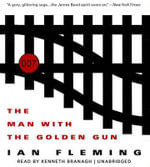 The Man with the Golden Gun - Professor of Organic Chemistry Ian Fleming