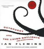 Octopussy and the Living Daylights - Professor of Organic Chemistry Ian Fleming