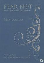 Fear Not - Max Lucado