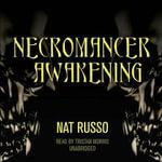 Necromancer Awakening : Mukhtaar Chronicles - Nat Russo