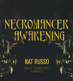 Necromancer Awakening : Mukhtaar Chronicles - Nat Russo