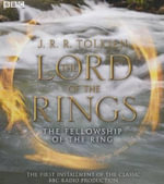 The Lord of the Rings : The Fellowship of the Ring - J R R Tolkien