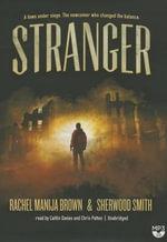 Stranger - Rachel Manija Brown