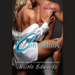 Conviction : A Club Destiny Novel - Nicole Edwards