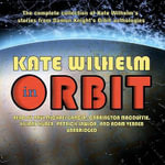 Kate Wilhelm in Orbit - Kate Wilhelm