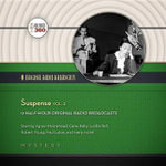 Suspense, Vol. 2 : Classic Radio Collection - Hollywood 360