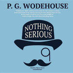 Nothing Serious - P G Wodehouse