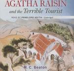 Agatha Raisin and the Terrible Tourist - M C Beaton