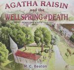 Agatha Raisin and the Wellspring of Death - M C Beaton