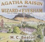 Agatha Raisin and the Wizard of Evesham - M C Beaton