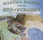 Agatha Raisin and the Witch of Wyckhadden : Agatha Raisin Mysteries (Audio) - M C Beaton