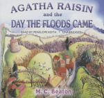 Agatha Raisin and the Day the Floods Came - M C Beaton