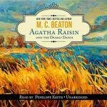 Agatha Raisin and the Deadly Dance - M C Beaton