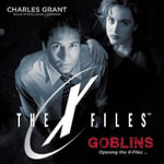 Goblins : X-Files - Charles Grant
