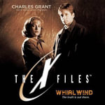 Whirlwind : X-Files - Charles Grant