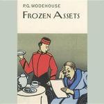 Frozen Assets - P G Wodehouse