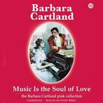Music Is the Soul of Love : Pink - Barbara Cartland
