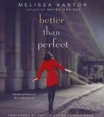 Better Than Perfect - Melissa Kantor
