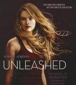 Unleashed : Uninvited - Sophie Jordan