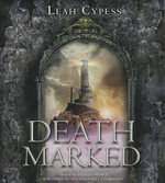 Death Marked - Leah Cypess