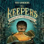The Box and the Dragonfly : Keepers - Ted Sanders