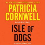 Isle of Dogs : Andy Brazil - Patricia Cornwell