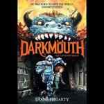The Legends Begin : Darkmouth - Shane Hegarty