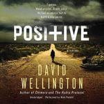 Positive - David Wellington